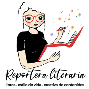 Reportera literaria - Libros, estilo de vida, creativa de contenidos