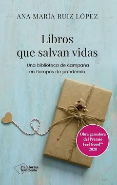 Libros que salvan vidas, Ana María Ruiz López