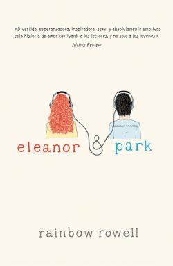 Eleanor y Park, de Rainbow Rowel